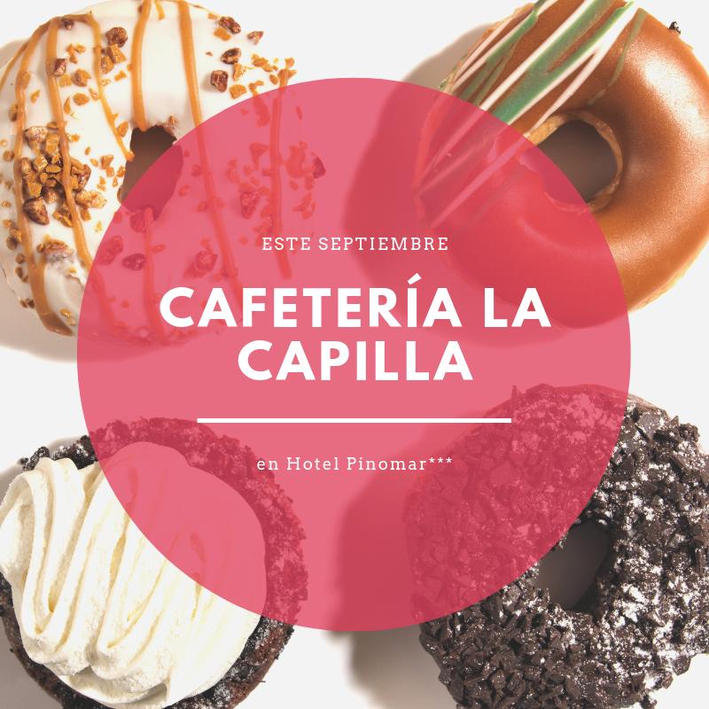 CAFETERÍA LA CAPILLA